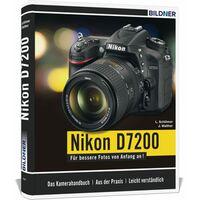Für weitere Info hier klicken. Artikel: Buch Nikon D7200 - Für bessere Fotos von Anfang an!