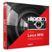 Für weitere Info hier klicken. Artikel: Kamerabuch Leica M10